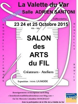 Le salon des arts du fil la valette du var creatit 39 for Salon du fil